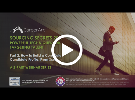 Sourcing Secrets 201: Powerful Techniques for Targeting Talent [Part 2]