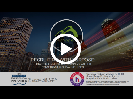 Recruiting With Purpose: How to Communicate Company Values to Attract High-Value Hires